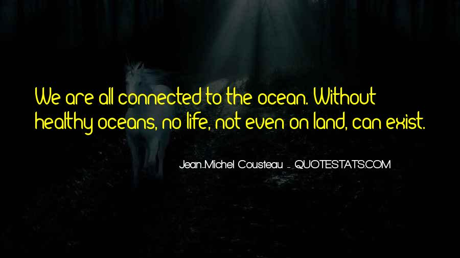 We All Are Connected Quotes #510490
