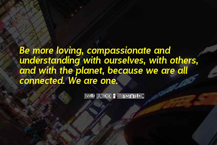 We All Are Connected Quotes #628168