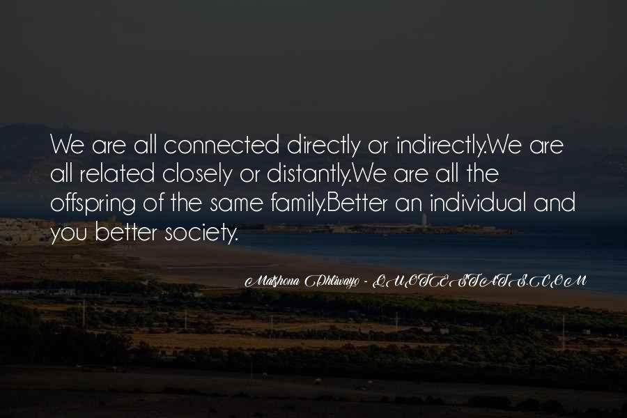 We All Are Connected Quotes #738011