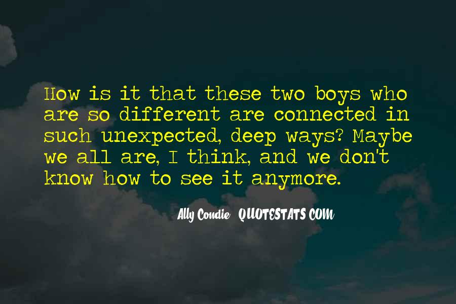 We All Are Connected Quotes #775608
