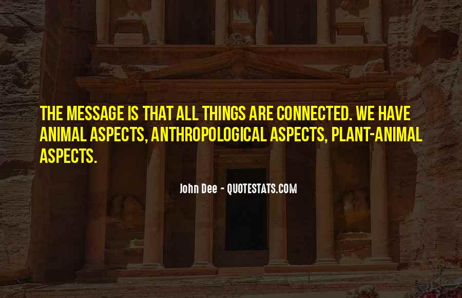 We All Are Connected Quotes #997200