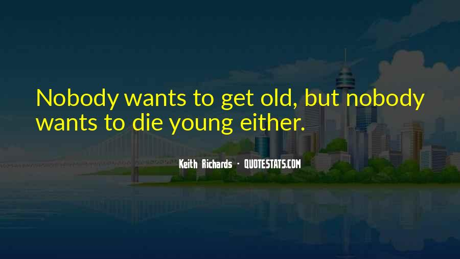 We All Die Young Quotes #107112