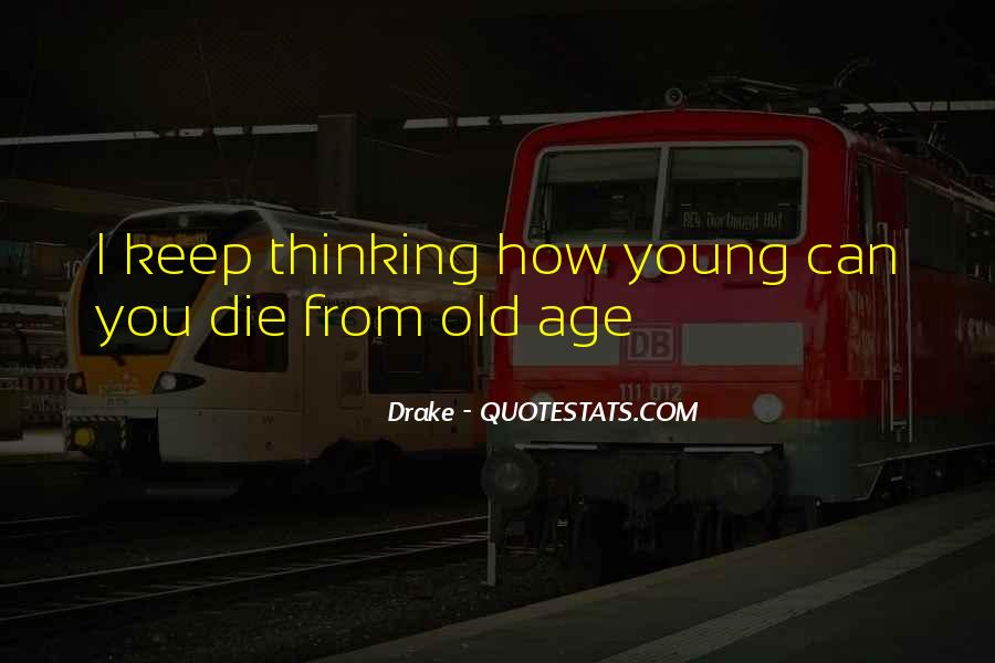 We All Die Young Quotes #119312