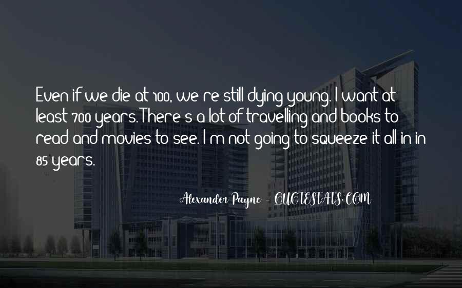 We All Die Young Quotes #1508379