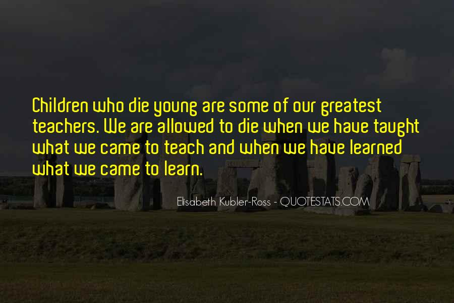 We All Die Young Quotes #34078
