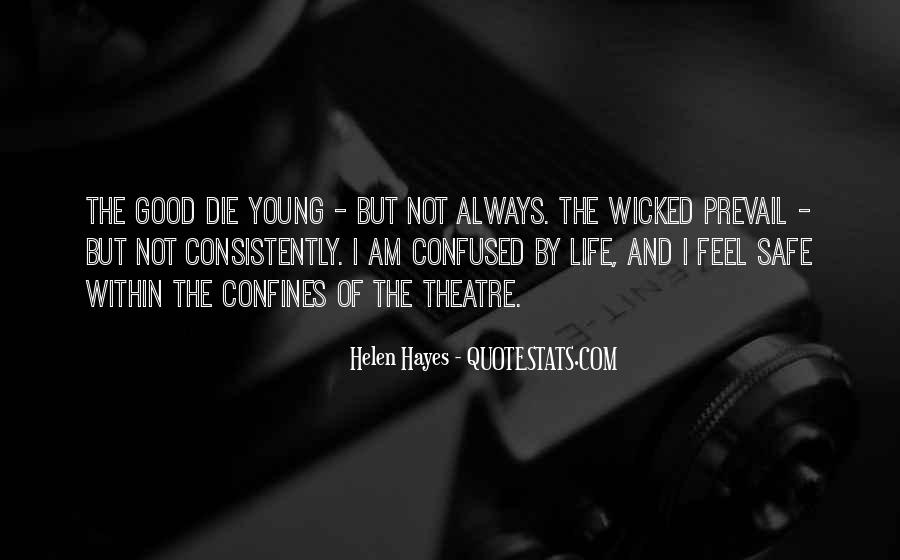 We All Die Young Quotes #40361