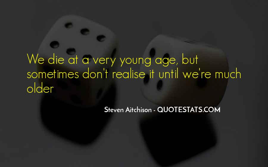 We All Die Young Quotes #40986