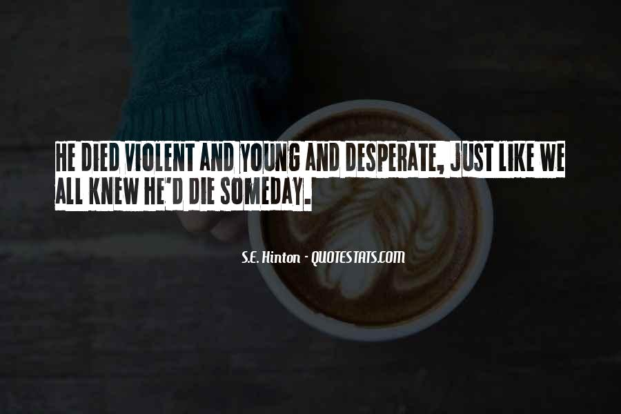 We All Die Young Quotes #722371