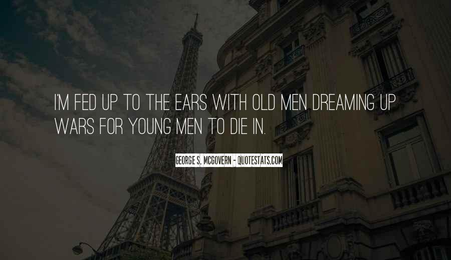 We All Die Young Quotes #7399