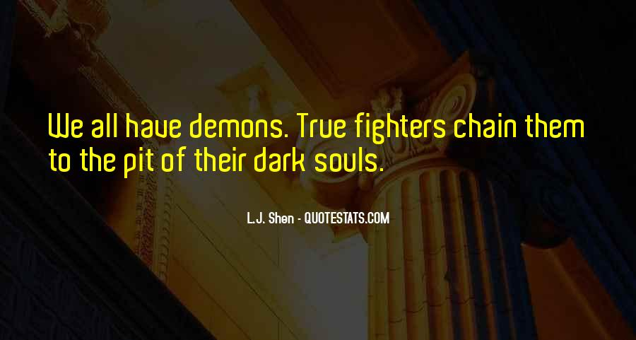 We All Have Demons Quotes #1476803