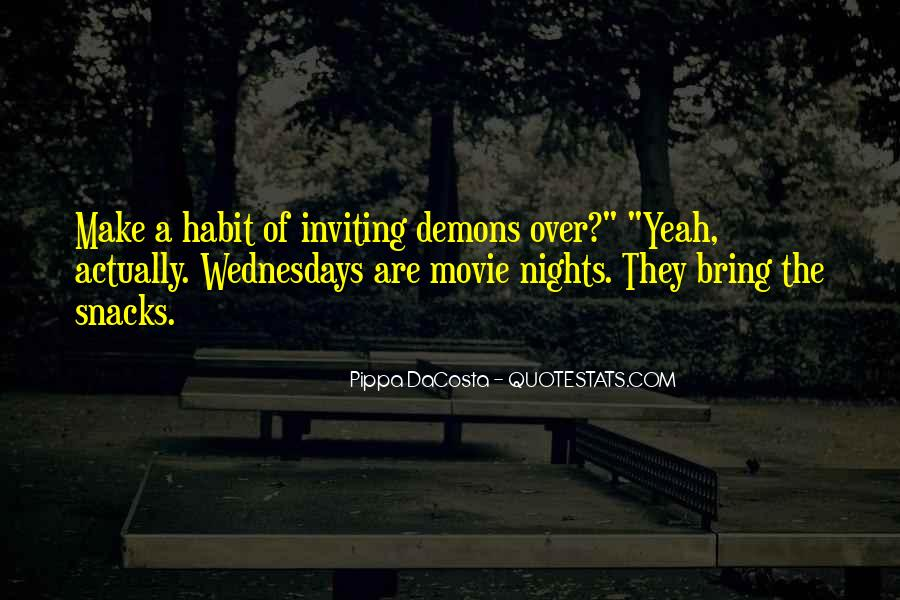 We All Have Demons Quotes #21951
