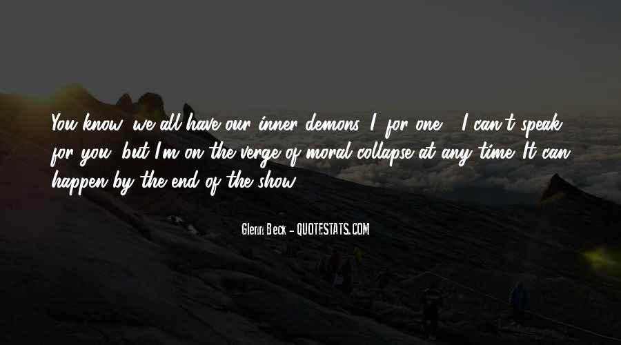 We All Have Demons Quotes #291632