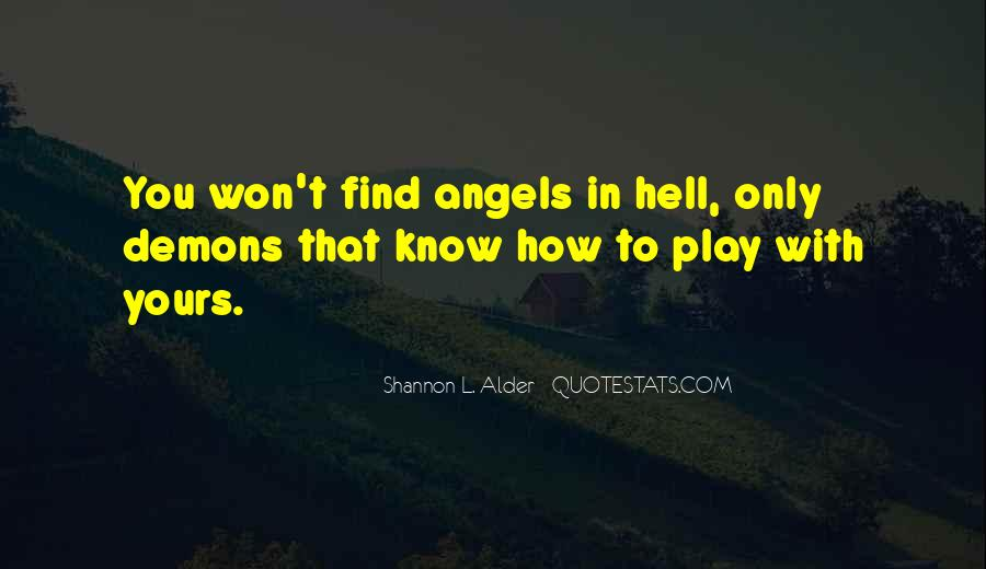 We All Have Demons Quotes #34907