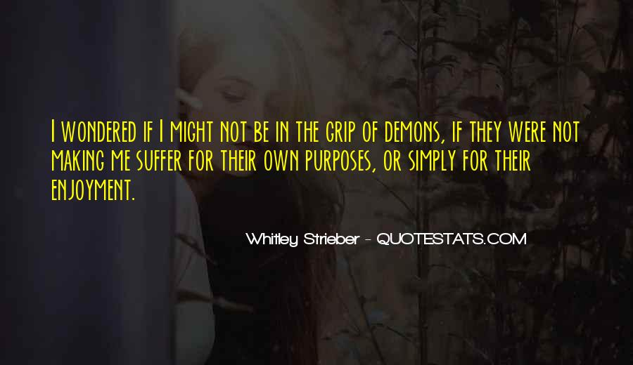 We All Have Demons Quotes #66021