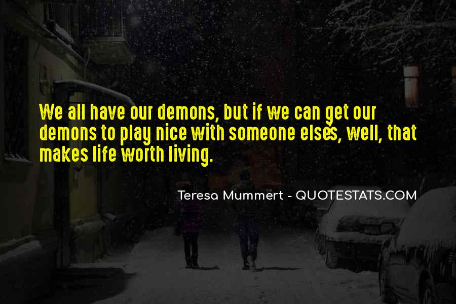We All Have Demons Quotes #698309