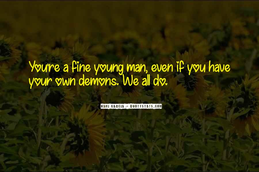 We All Have Demons Quotes #775741