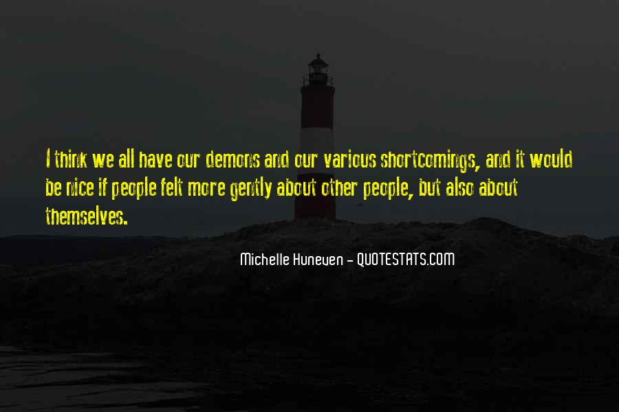 We All Have Demons Quotes #897199