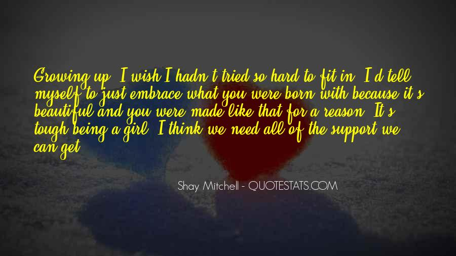 We All Need Support Quotes #1301604