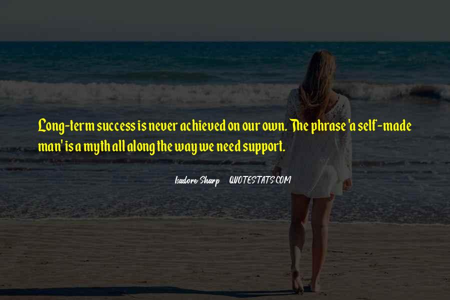 We All Need Support Quotes #423650