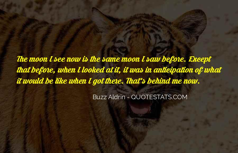 We All See The Same Moon Quotes #1130733