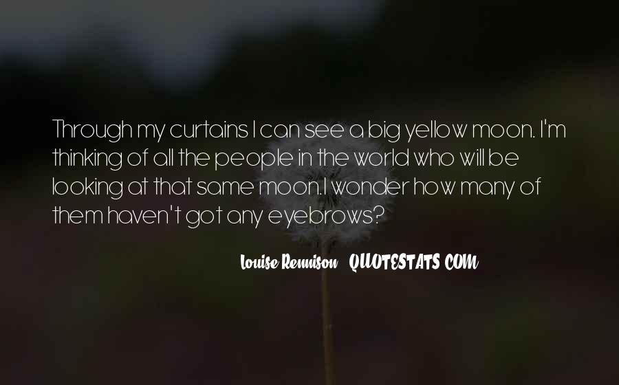 We All See The Same Moon Quotes #971406