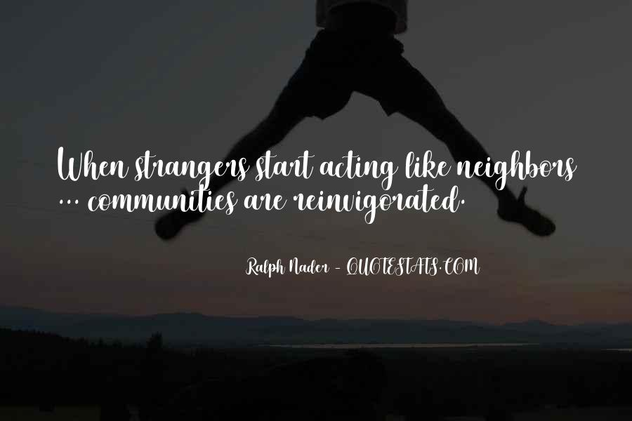 We All Start As Strangers Quotes #1130575