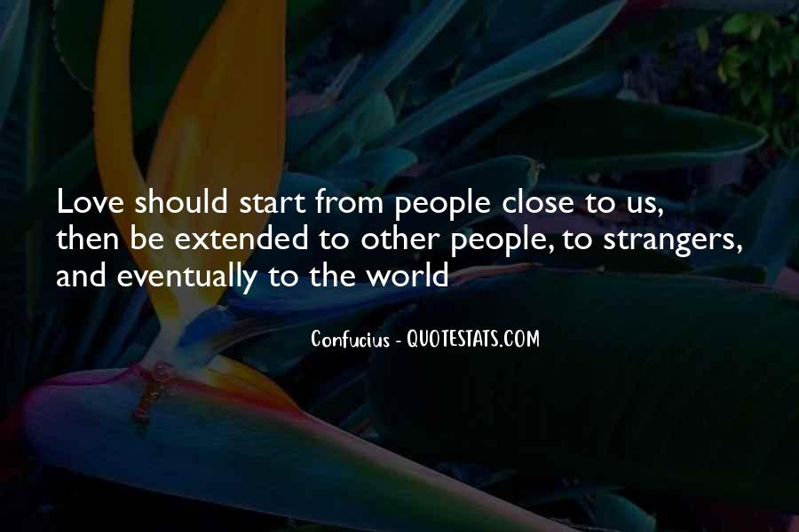 We All Start As Strangers Quotes #434439
