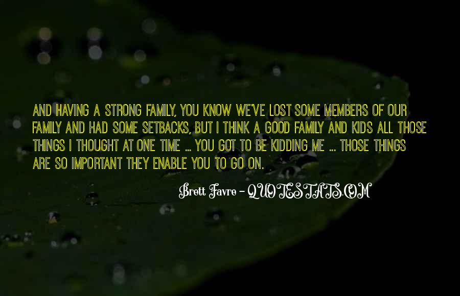 Top 46 We Are A Strong Family Quotes: Famous Quotes ...