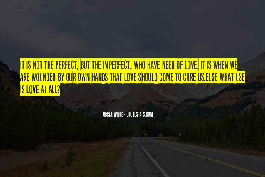 We Are All Imperfect Quotes #1510584