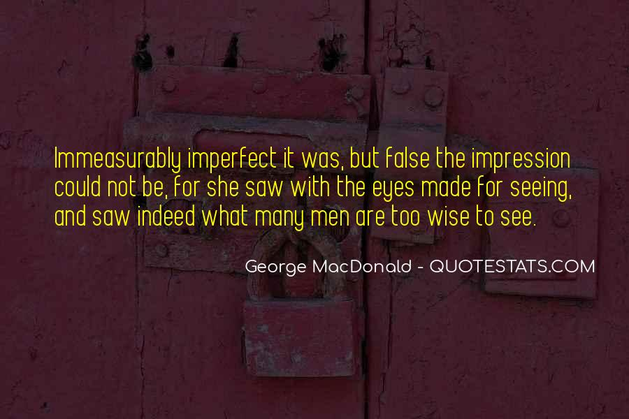 We Are All Imperfect Quotes #46132