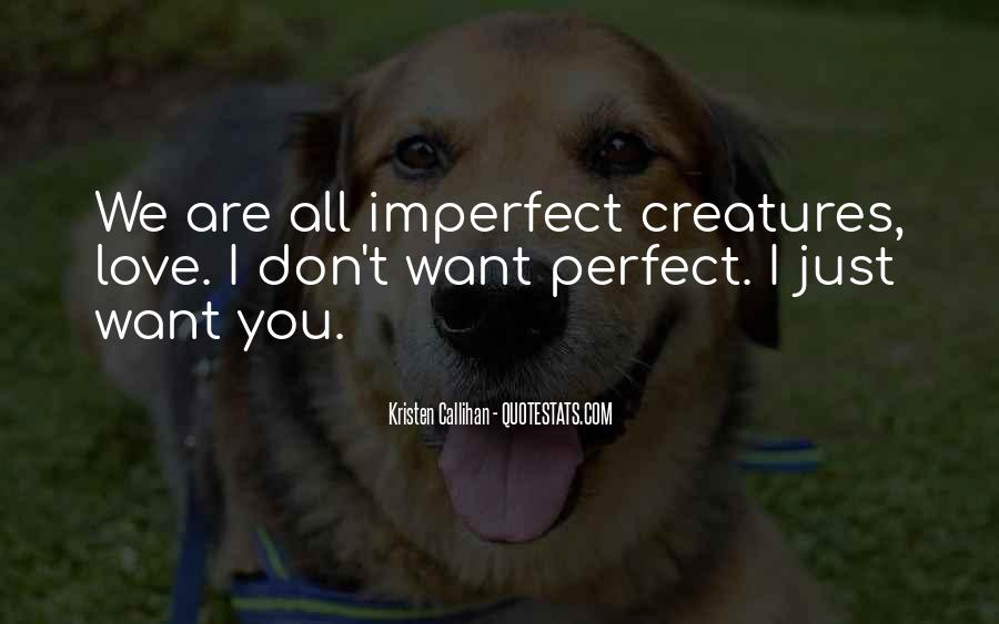 We Are All Imperfect Quotes #782415