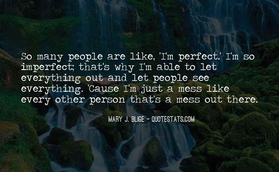 We Are All Imperfect Quotes #94865
