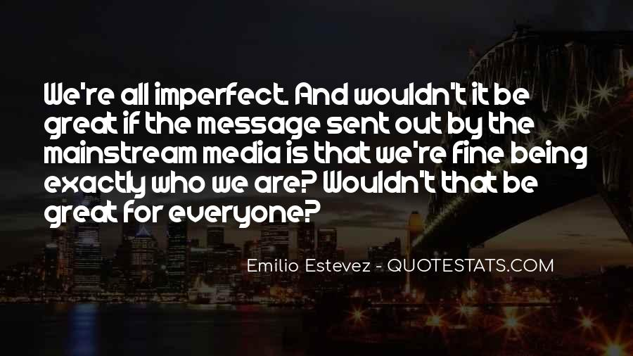 We Are All Imperfect Quotes #957323