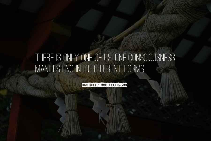 We Are All One Consciousness Quotes #16079