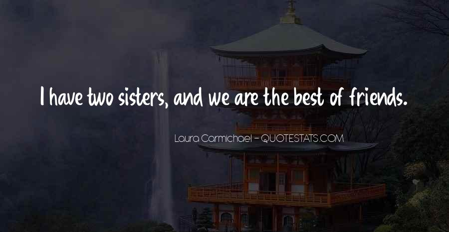 We Are Best Sisters Quotes #1027846