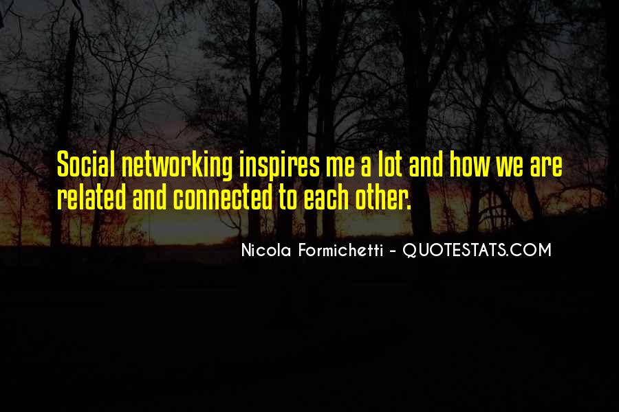 We Are Connected Quotes #10225