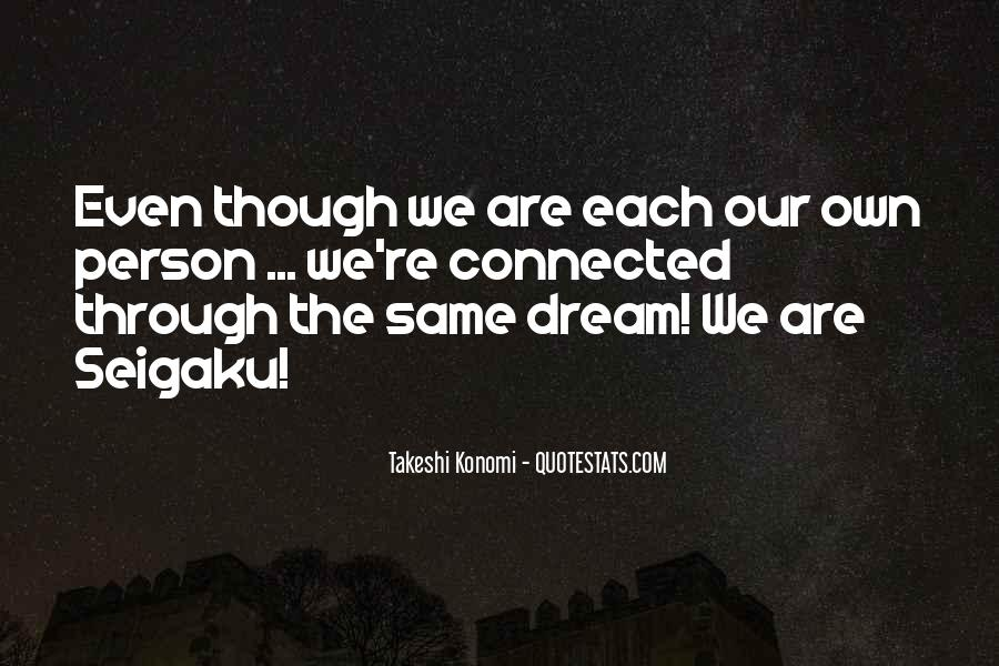We Are Connected Quotes #114178