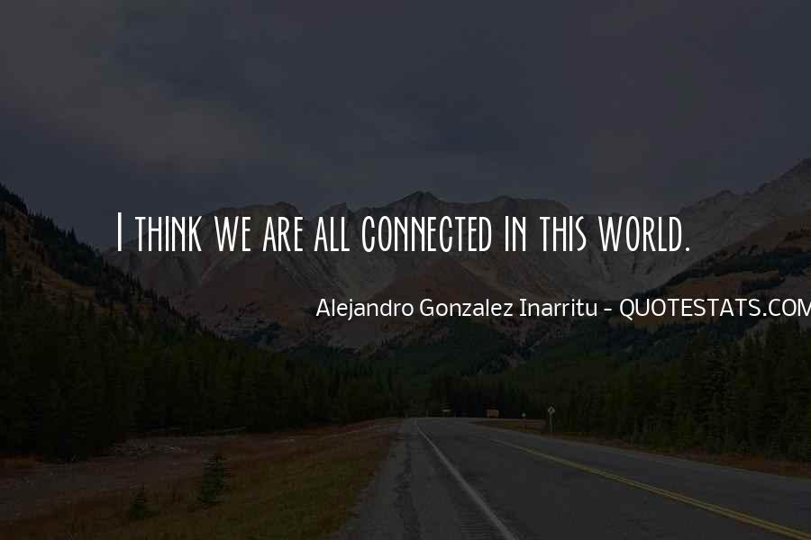 We Are Connected Quotes #141588