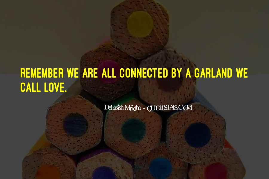 We Are Connected Quotes #162593