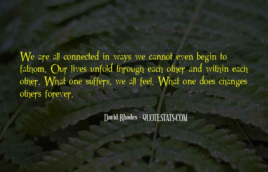 We Are Connected Quotes #194225