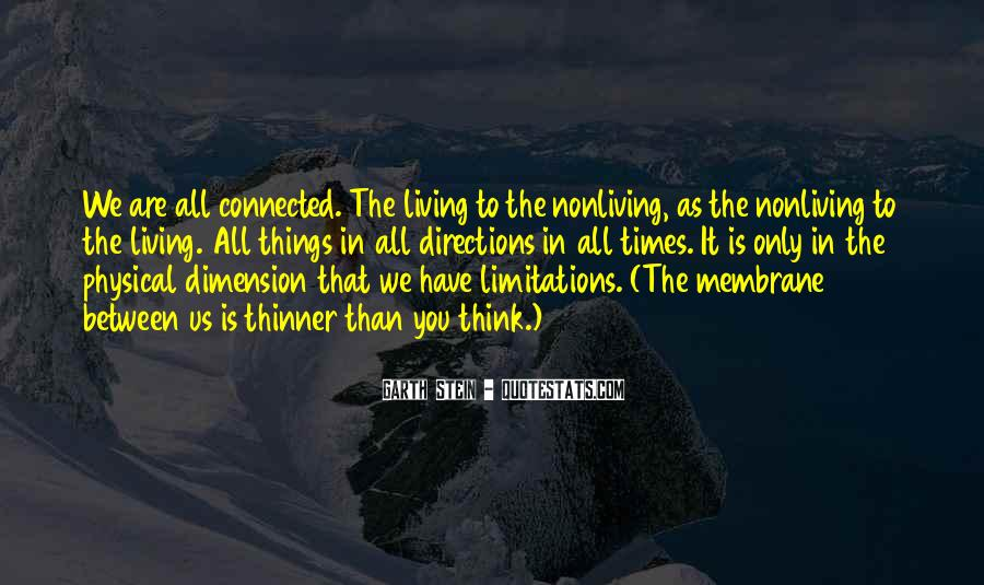 We Are Connected Quotes #199015