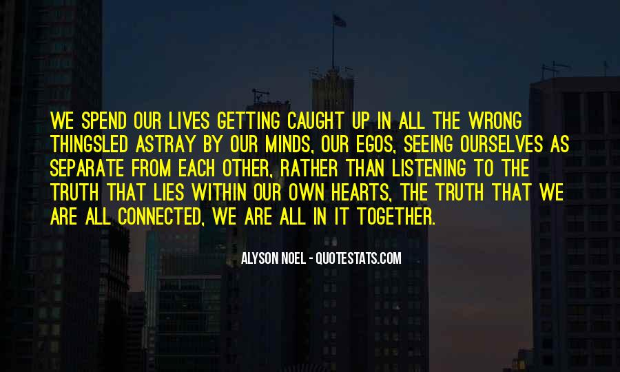 We Are Connected Quotes #232895