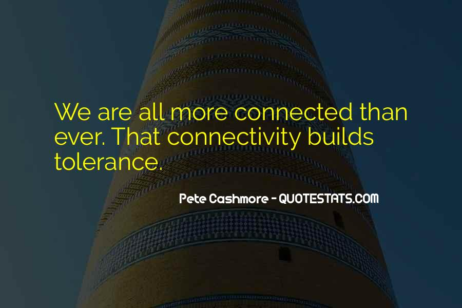 We Are Connected Quotes #347119