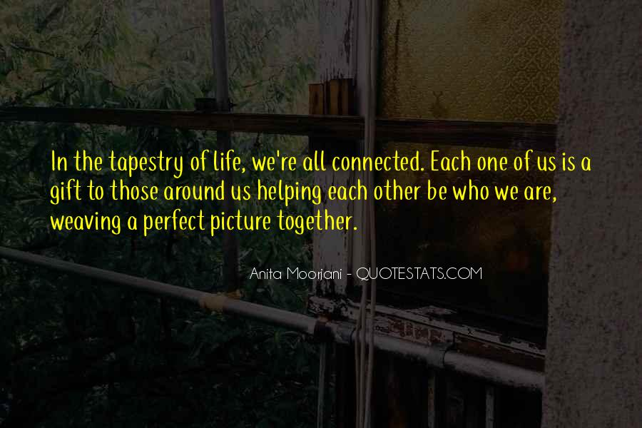 We Are Connected Quotes #434477