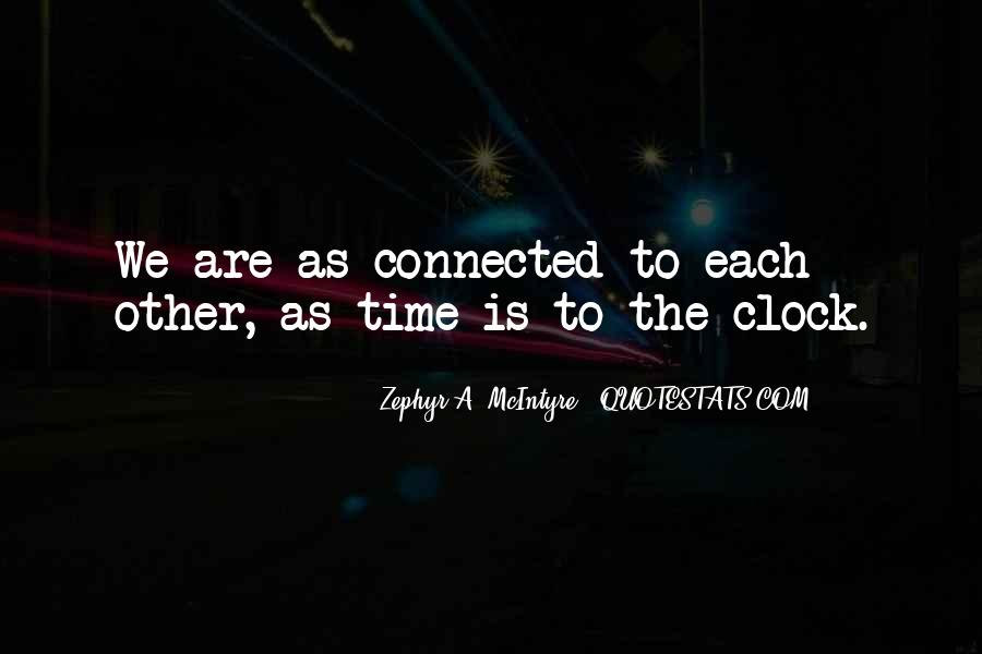 We Are Connected Quotes #503050