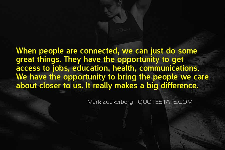 We Are Connected Quotes #609743