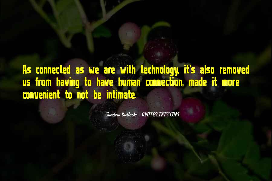 We Are Connected Quotes #624065
