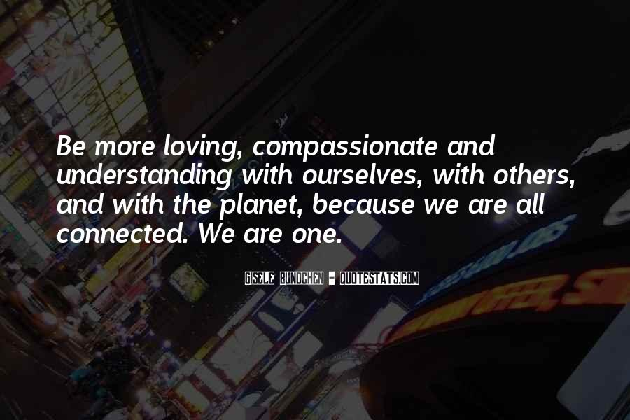 We Are Connected Quotes #628168
