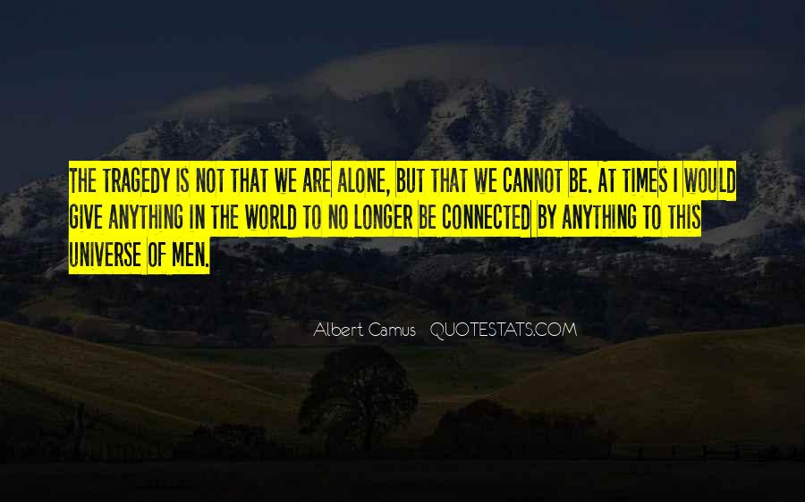 We Are Connected Quotes #634677