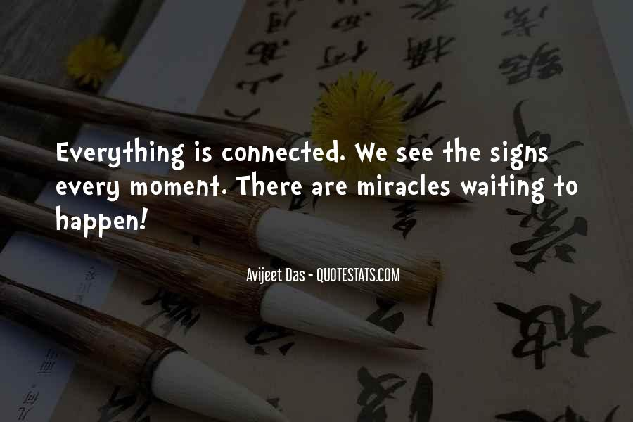 We Are Connected Quotes #64856